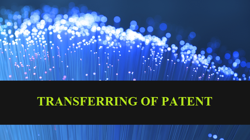 Transferring Of Patent